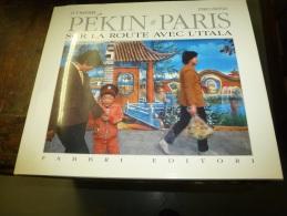 1989    AUTOMOBILES  PEKIN - PARIS Sur La Route Avec L´ ITALA - Auto