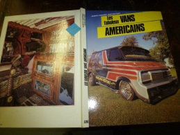 LES FABULEUX VANS AMERICAINS - Auto