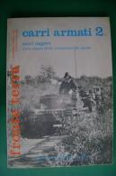 PFP/26 FRONTE TERRA CARRI ARMATI 2 Edizioni Bizzarri 1973/MEZZI MILITARI GUERRA - Italiano
