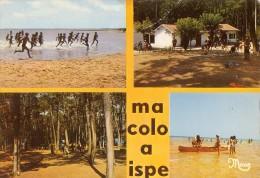 BISCAROSSE: Colonie D'ISPE, La Rigade - Biscarrosse
