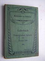 LEHRBUCH DER FRANZÖSISCHEN SPRACHE ZWEITER TEIL ROSSMANN UND SCHMIDT 1910 VELHAGEN & KLASING 6e Auflage - Livres Scolaires