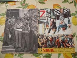 WW2 FOTOSTORIA N.76 1957 25 APRILE 1945 FUCILAZIONE DI MUSSOLINI E STRAGE DI FASCISTI - Otros
