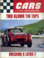 CARS AND CAR CONVERSIONS JULY 1969 VOL.5 NO.7 TWO BLOWN TIN TOPS BUILDING A LOTUS 7 TARGA FLORIO - Trasporti