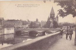 57 - Metz - Moyen-Pont Et Eglise Réformée (animée, Soldats) - Metz