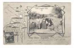 ARGENTINE  /  GRAN  CHACO , ARGENTINIA  /  TOLDO  Y  FAMILIA  TOBAS - Argentine