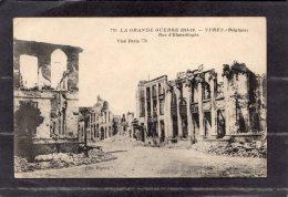 "43741      Belgio,  La  Grande  Guerre  1914-16 -  Ypres  -  Rue  D""Elwerdinghe,  NV(scritta) - Ieper"