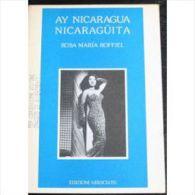 Ay Nicaragua Nicaraguita Par Rosa Maria Roffiel (En Italien) Edizioni Associate, 1987 - Non Classés