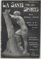 Revue Sport La Santé Par Les Sports Revue Athlétique Illustrée N°17 Du 15 Mars 1912 - 1900 - 1949