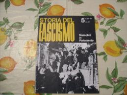 WW2 STORIA DEL FASCISMO ENZO BIAGI N.5 1964 MUSSOLINI IN PARLAMENTO - Libri, Riviste, Fumetti
