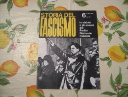 WW2 STORIA DEL FASCISMO ENZO BIAGI N.6 1964 LO STATUTO E GLI UOMINI DEL PARTITO NAZIONALE FASCISTA - Autres