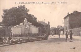 42 CHAZELLES SUR LYON MONUMENT AUX MORTS RUE DES ECOLES - Other Municipalities
