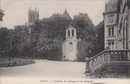 C1900 LAVAL- CHATEAU DE CHANGE' ET LA CHAPELLE - Laval