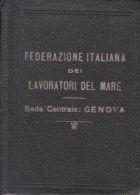TESSERA FEDERAZIONE ITALIANA DEI LAVORATORI DEL MARE SEDE-GENOVA-LOANO- VEDI - Vieux Papiers