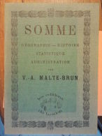SOMME  Géographie - Histoire - Statistique - Administration - Geographie