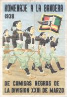 HOMENAJE A LA BANDERA AÑO 1938  DE CAMISAS NEGRAS DE LA DIVISION XXIII DE MARZO TORTOLES DE ESGUEVA BURGOS - [ 3] 1936-1975 : Régence De Franco
