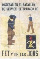 INGRESAD EN EL BATALLON DE SERVICIO DE TRABAJO DE F.E.T. Y DE LA J.O.N.S. - TORRALBA DE CALATRAVA CIUDAD REAL - [ 3] 1936-1975 : Régence De Franco