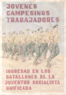 JOVENES CAMPESINOS TRABAJADORES - INGRESAD EN LOS BATALLONES DE LA JUVENTUD SOCIALISTA UNIFICADA AÑO 1938 SAN ANTONIO IB - [ 3] 1936-1975 : Régence De Franco