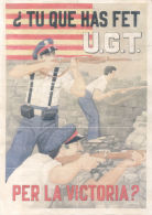 ¿TU QUE HAS FET U.G.T. PER LA VICTORIA? GRANOLLERS BARCELONA AÑO 1937 LAMINA COMPLETA DE CUPONES DE RACIONAMIENTO - [ 3] 1936-1975 : Régimen De Franco