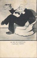8585 - Le Roi De Portugal A Point Pour L'abattoir Caricature - Personnages