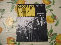 WW2 STORIA DEL FASCISMO ENZO BIAGI N.10 1964 L'ASSASSINIO DI DON MINZONI - Autres