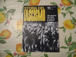WW2 STORIA DEL FASCISMO ENZO BIAGI N.11 1964 ALLE ELEZIONI DEL 1924 SI IMPONE IL LISTONE - Autres