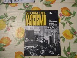WW2 STORIA DEL FASCISMO ENZO BIAGI N.14 1964 GLI ANTIFASCISTI VANNO IN PRIGIONE - Autres