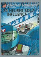 Michel Vaillant  édition Gratton 2010 Neuf Sous Film D´origine/No 70; 24 Heures Sous Influence - Michel Vaillant