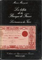 Les Billets De La Banque De France-les émissions Du Trésor  De Maurice Muszynski - Frais De Port = 6 Euros - Livres & Logiciels