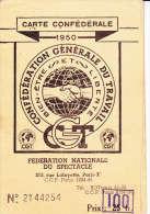 CARTE SYNDICALE C.G.T.-1950 FEDERATION DU SPECTACLE-   GINETTE LEGRAND  CHANTEUSE LYONNAISE-    1948 - Vieux Papiers