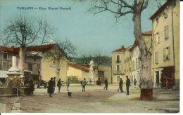 CPA  VARAGES, Place Général Gassendi  9043 - Altri Comuni