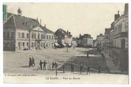 LE BLANC (Indre) - Place Du Marché - Animée - Le Blanc