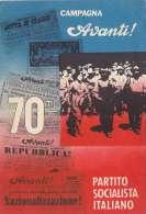 E906- Politica PSI  Partito Socialista Italiano - 70° Campagna Avanti - F.g. Vg. 1962 - Events