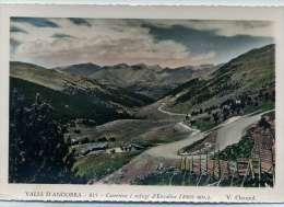VALLS D´ANDORRA - Carretera I Refugi D´Envalira - Andorre