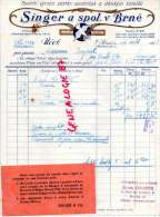 TCHEQUIE - BELLE FACTURE BRUNN- BRNO- SINGER A SPOL. V BRNE- UCEF-TOVARNI VYROBA ZASTER SPODNICEK A DETSKYCH SATECK-1933 - Factures & Documents Commerciaux