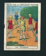 T712 - IMAGE CHOCLAT PUPIER - LE JEU DE CROQUET - Unclassified