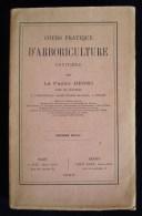 COURS PRATIQUE D'ARBORICULTURE FRUITIERE Frère HENRI 1905 RENNES Planches Figures - Garden