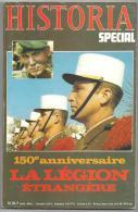 150 ème Anniversaire De La Légion Etrangère (1831-1981) N° 414 Bis Spécial HISTORIA De 1981 - Revues & Journaux