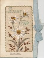 """FLEURS - Jolie Carte Fantaisie Brodée Fleurs Avec Ruban Bleu De """"Bonne Fête"""" écrite En 1918 Par Un Poilu à Son épouse - Embroidered"""