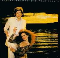 * LP *  DUNCAN BROWNE - THE WILD PLACES (Holland 1978 EX-!!!) - Rock