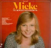 * LP *  MIEKE - NU IK WEET WAT LIEFDE IS (reissue 1978 Op Dureco Fonior EX-!!!) - Vinyl-Schallplatten