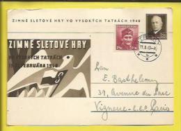 ENTIER POSTAL Du PRESIDENT BENES+ Timbre N° 396 (Dr NOVAK :Soldat Célébre) Jeux D'Hiver MONT  TATRACH 15 Au 22 02 1948 - Postal Stationery