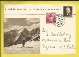 ENTIER POSTAL Du PRESIDENT BENES+ Timbre N° 396 (Dr NOVAK :Soldat Célébre) Jeux D´Hiver MONT TATRACH 15 Au 22 02 1948 - Postal Stationery