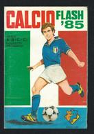 CALCIO FLASH 1985 - FIGURINE DISPONIBILI. - Adesivi