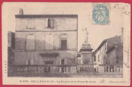 CPA :30. BELLEGARDE. LA STATUE ET LA PLACE St-JEAN. Haut Droit Rogné - Bellegarde
