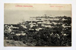 "Cpa De Tahiti  Papéete ""vue Générale ""en 1909 - French Polynesia"