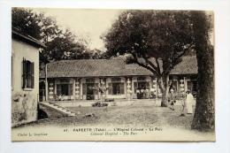 "Cpa De Tahiti  Papéete ""Hopital Colonial, Le Parc"" - French Polynesia"