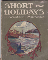 Short Holidays In Western Norway - Exploration/Voyages