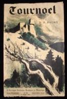 AUVERGNE VOLVIC ( Puy-de-Dôme) LE CHÂTEAU DE TOURNOËL EN BASSE-AUVERGNE Pierre BALME 1937 - Auvergne