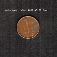 NETHERLANDS     1  CENT  1959  (KM # 180) - [ 3] 1815-… : Kingdom Of The Netherlands