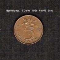 NETHERLANDS    5  CENTS  1958  (KM # 181) - [ 3] 1815-… : Kingdom Of The Netherlands